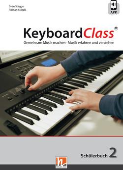 KeyboardClass. Schülerbuch 2 von Stagge,  Sven, Sterzik,  Roman