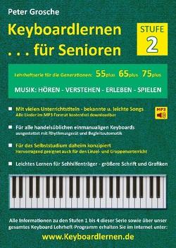 Keyboardlernen für Senioren (Stufe 2) von Grosche,  Peter