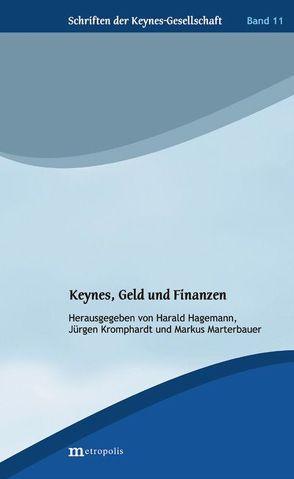 Keynes, Geld und Finanzen von Hagemann,  Harald, Kromphardt,  Jürgen, Marterbauer,  Markus