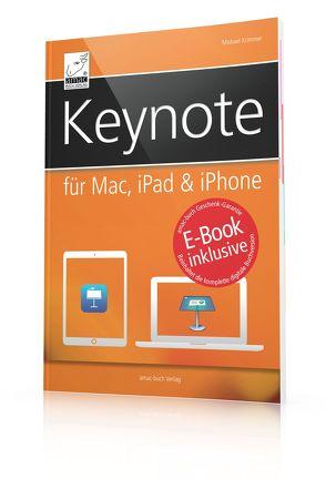 Keynote  für Mac, iPad & iPhone von Krimmer,  Michael