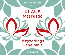Keyserlings Geheimnis von Bierstedt,  Detlef, Modick,  Klaus