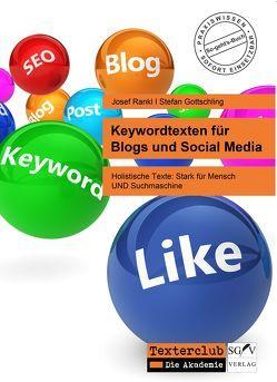 Keywordtexten für Blogs und Social Media von Gottschling,  Stefan, Rankl,  Josef