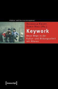 Keywork von Knopp,  Reinhold, Nell,  Karin