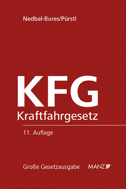 KFG Kraftfahrgesetz von Nedbal-Bures,  Brigitte, Pürstl,  Gerhard