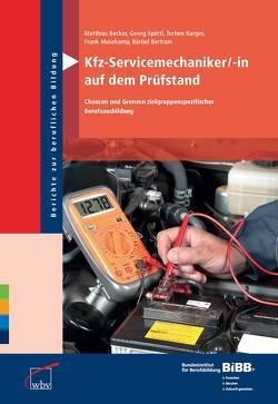 Kfz-Servicemechaniker/-in auf dem Prüfstand von Becker,  Matthias, Bertram,  Bärbel, Karges,  Torben, Musekamp,  Frank, Spöttl,  Georg