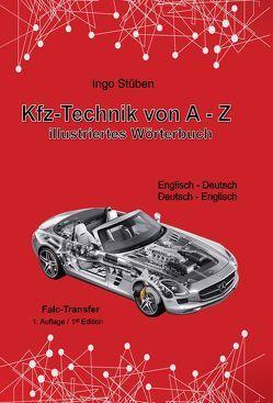 Kfz-Technik von A-Z – Illustriertes Wörterbuch von Stüben,  Ingo