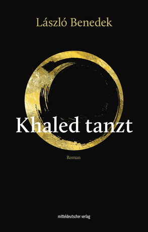 Khaled tanzt von Benedek,  László, Paetzke,  Hans-Henning