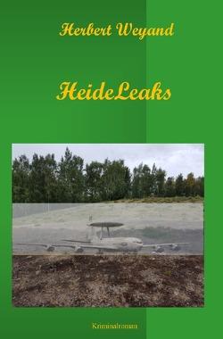 KHK Claudia Plum / HeideLeaks von Weyand,  Herbert