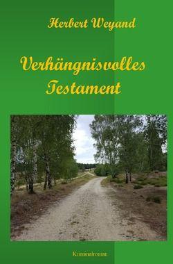 KHK Claudia Plum / Verhängnisvolles Testament von Weyand,  Herbert