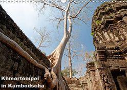 Khmertempel in Kambodscha (Wandkalender 2019 DIN A3 quer) von Schneider,  Michaela