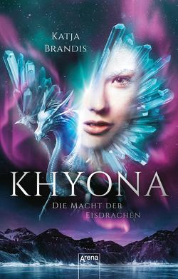 Khyona (2). Die Macht der Eisdrachen von Brandis,  Katja, Kopainski,  Alexander