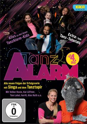 KI.KA Tanzalarm! – die 4. DVD! von Gätgens,  Singa, Huth,  Alex, Lehel,  Tom, Rosin,  Volker, Tanzalarmkids