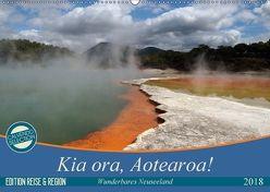 Kia ora, Aotearoa – Wunderbares Neuseeland (Wandkalender 2018 DIN A2 quer) von Flori0,  k.A.