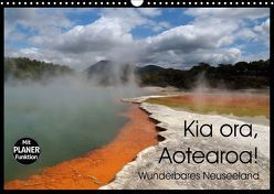 Kia ora, Aotearoa – Wunderbares Neuseeland (Wandkalender 2018 DIN A3 quer) von Flori0,  k.A.