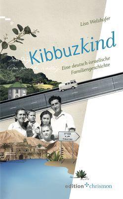 Kibbuzkind von Ott,  Ursula, Welzhofer,  Lisa