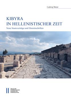 Kibyra in hellenistischer Zeit von Meier,  Ludwig