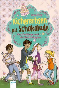 Kichererbsen mit Schokolade (2). Vier Zwillinge und ein Hochzeitspaar von Frey,  Jana, Metzen,  Isabelle