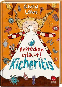 Kicheritis von Lowe,  Gwen, Rothfuss,  Ilse