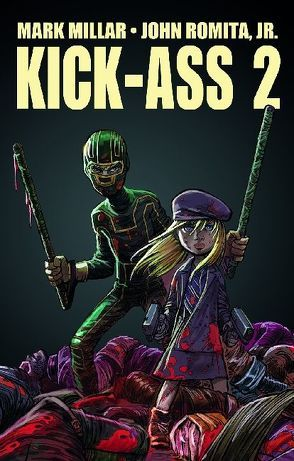 Kick-Ass 2 Gesamtausgabe von Millar,  Mark, Palmer,  Tom, Romita,  John Jr.