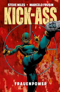 Kick-Ass: Frauenpower von Frusin,  Marcelo, Kronsbein,  Bernd, Niles,  Steve