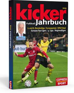 Kicker Fußball-Jahrbuch 2019 von Hasselbruch,  Hardy, Kicker
