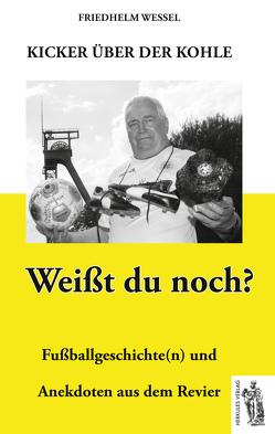 Kicker über der Kohle von Wessel,  Friedhelm
