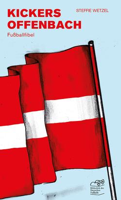 Kickers Offenbach von Wetzel,  Steffie