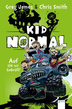 Kid Normal (3). Auf sie mit Gebrüll! von Frey,  Raimund, James,  Greg, Möller,  Jan, Smith,  Chris