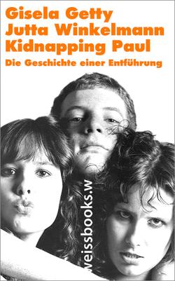 Kidnapping Paul von Getty,  Gisela, Winkelmann,  Jutta