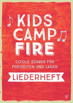 Kids Campfire (Liederheft) von Verschiedene,  Verschiedene