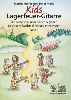 Kids Lagerfeuer-Gitarre von Kuhnle,  Martin, Maria,  Heidi