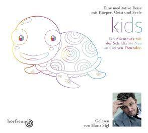 Kids von Hagemeyer,  Pablo, Sigl,  Hans