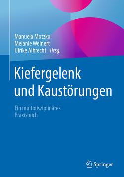 Kiefergelenk und Kaustörungen von Albrecht,  Ulrike, Motzko,  Manuela, Weinert,  Melanie