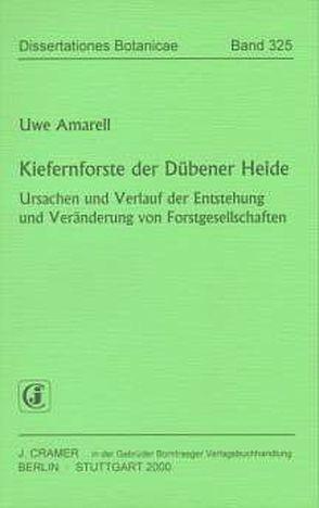 Kiefernforste der Dübener Heide von Amarell,  Uwe