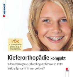 Kieferorthopädie kompakt von Verein für Konsumenteninformation