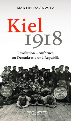 Kiel 1918 von Rackwitz,  Martin