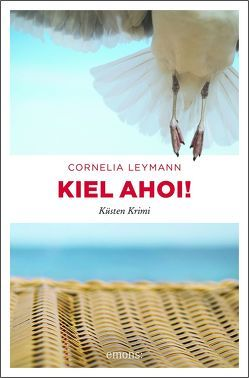Kiel ahoi! von Leymann,  Cornelia