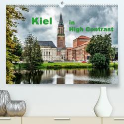 Kiel in High Contrast (Premium, hochwertiger DIN A2 Wandkalender 2021, Kunstdruck in Hochglanz) von Prüfert,  Michael-Kurt