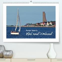 Kiel und Umland (Premium, hochwertiger DIN A2 Wandkalender 2021, Kunstdruck in Hochglanz) von Kulartz,  Rainer