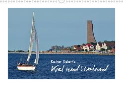 Kiel und Umland (Wandkalender 2020 DIN A3 quer) von Kulartz,  Rainer