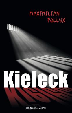 Kieleck von Pollux,  Maximilian