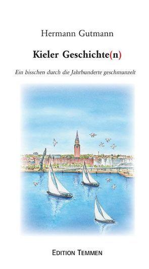 Kieler Geschichten von Gutmann,  Hermann