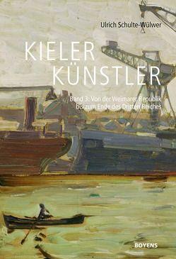 Kieler Künstler von Gesellschaft für Kieler Stadtgeschichte, Schulte-Wülwer,  Ulrich