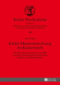 Kieler Meeresforschung im Kaiserreich von Kragh,  Lisa