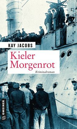 Kieler Morgenrot von Jacobs,  Kay