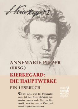 Kierkegaard: Die Hauptwerke von Pieper,  Annemarie