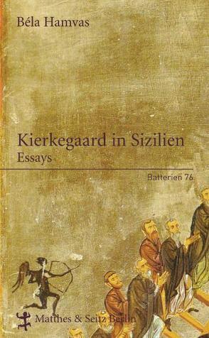 Kierkegaard in Sizilien von Doma,  Akos, Hamvas,  Bela