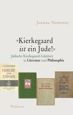 »Kierkegaard ist ein Jude!« von Nowotny,  Joanna