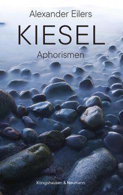 Kiesel von Eilers,  Alexander