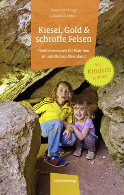 Kiesel, Gold und schroffe Felsen von Lehnen,  Claudia, von Loga,  Sven